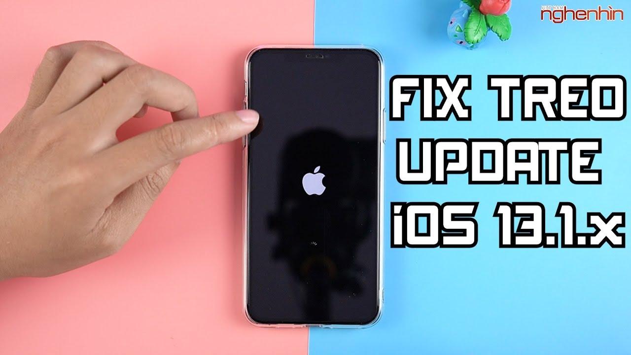 Hướng dẫn Fix treo update iOS 13.1.3 cho iphone