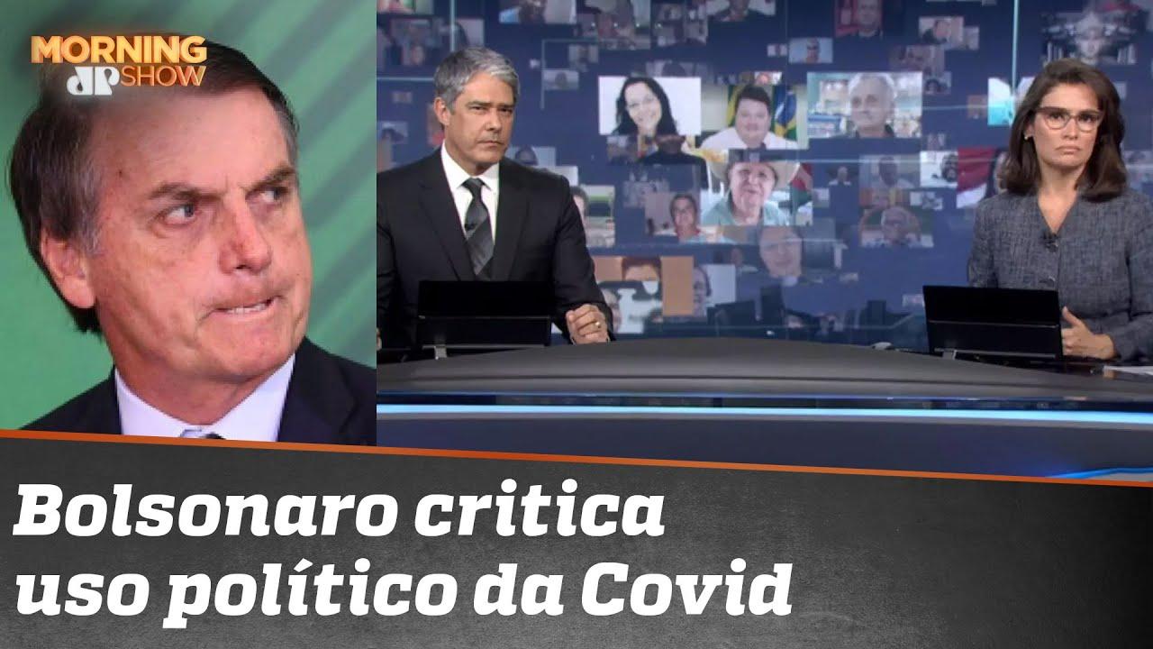 Pistola, Bolsonaro critica editorial do Jornal Nacional e o que chama de uso político da covid