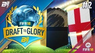DRAFT TO GLORY! INSANE REWARD! #2 | FIFA 18 ULTIMATE TEAM
