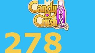 Candy Crush Soda Saga Livello 278 Level 278
