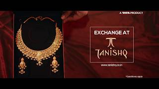 Exchange At Tanishq