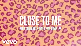 Ellie Goulding Diplo Swae Lee Close To Me Audio.mp3