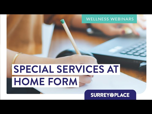 How-To Guide | Completing a Special Services at Home Application