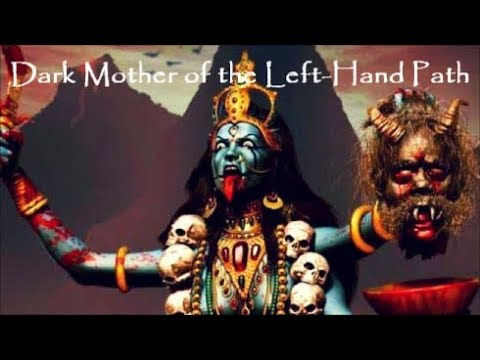 "Myths 6. ""Kali"": Dark Mother Of The Left Hand Path"