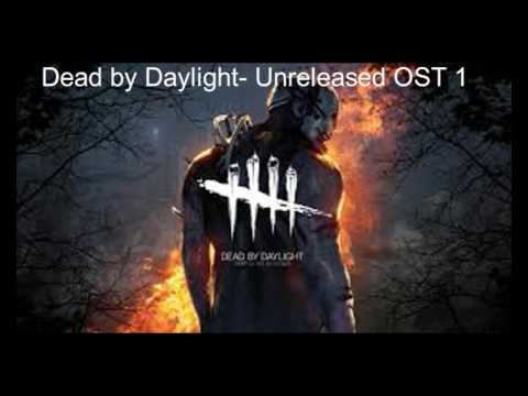 Dead by Daylight- Unreleased OST 1
