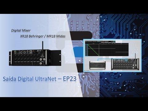 Behringer XR18 - Midas MR18 – UltraNet – Episódio 23