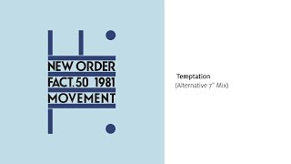 "New Order - Temptation (Alternative 7"" Mix) [Official Audio]"