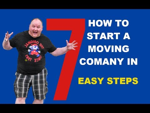 Start A Moving Company In 7 Easy Steps