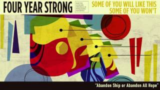 "Four Year Strong ""Abandon Ship or Abandon All Hope"" (Acoustic)"