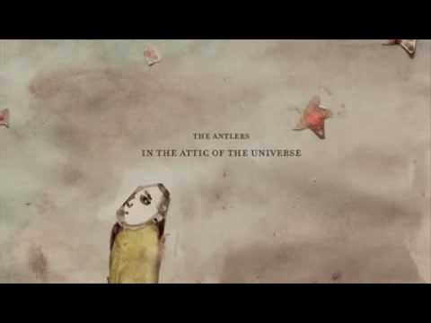 The Antlers - In The Attic