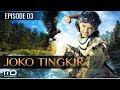 Joko Tingkir   Episode 03
