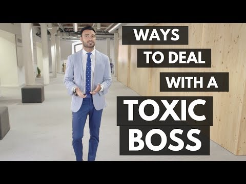 How to Deal with a Toxic Boss (Working in a Toxic Environment) - YouTube