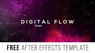 "FREE After Effects Template ""Digital Flow Titles"""