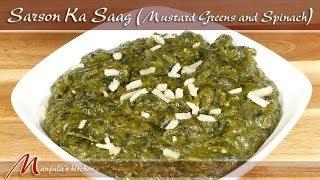 Sarson Ka Saag - Mustard Greens With Spinach Recipe By Manjula