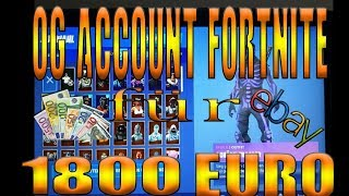 OG Fortnite account for 1800Euro 💵Ebay sale is it too expensive?