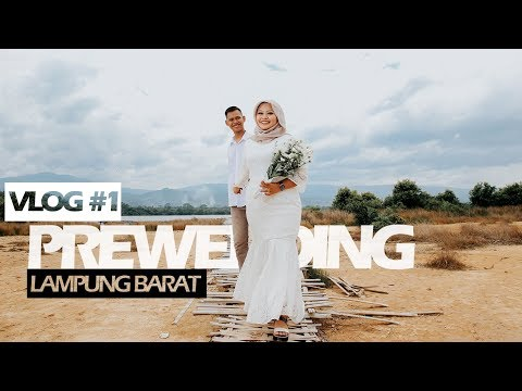 VLOG #1 Foto prewedding Yana & Eki di desa Suoh Lampung barat  (Behind the scene)