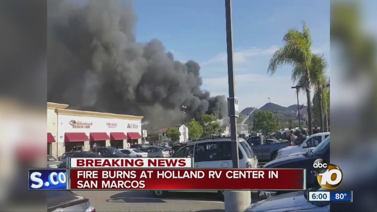 Fire burns at Holland RV Center in San Marcos