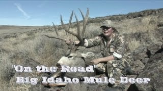 """ON THE ROAD""  We are hunting huge mule deer in Idaho this week."