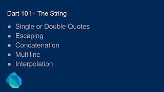 Dart 101 - The String