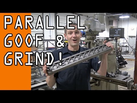 "Parallel Fail!  We goofed!  Machining & Grinding a 24"" Parallel.  WW129"