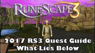 RS3 Quest Guide - What Lies Below - 2017(Up to Date!)