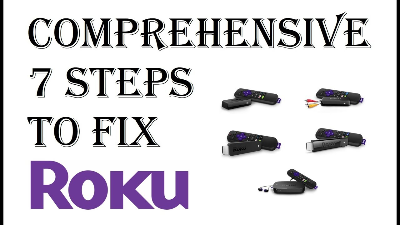 UPDATED 2019 - 7 Step Guide How To Fix All Roku Player Issues and Problems  Troubleshooting Guide