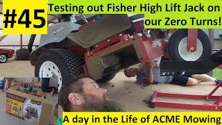#45 Starting a Lawn Care BusinessTesting out Fisher High Lift w/ Exmark Zero Turn A day with ACME