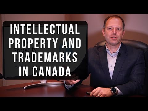 Intellectual Property and Trademarks in Canada