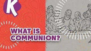 WHAT IS COMMUNION? RESOURCE   Kids on the Move