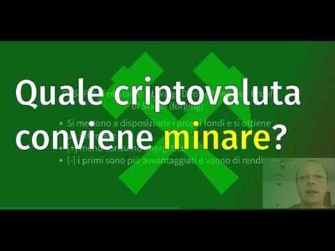 Quale Criptovaluta Conviene MINARE? PoS, PoW, Cloud Mining