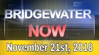 Bridgewater Now - November 21st, 2018