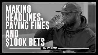 Making Headlines, Paying Fines & $100k Bets | I AM ATHLETE (S2E11)