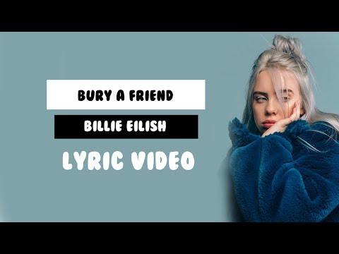 bury a friend - Billie Eilish (Lyrics)