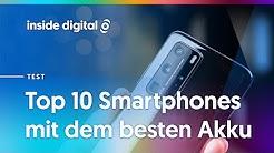 Top 10: Das sind die Handys mit der besten Akkulaufzeit 2020