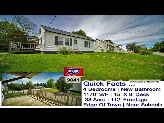 39 Chandler ST Houlton ME Home For Sale Video MOOERS REALY 9041
