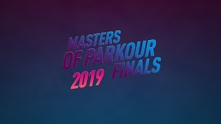 Masters of Parkour 2019 Grand Finals