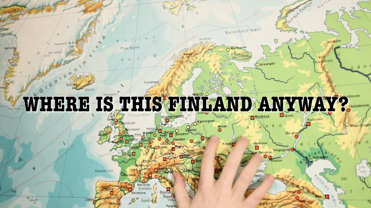 So Where Is This Finland Anyway YouTube - Where is finland