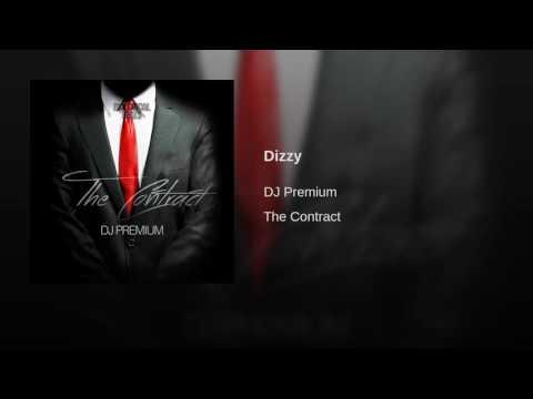 DJ Premium · Dizzy
