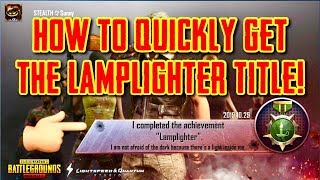 HOW TO GET THE LAMPLIGHTER TITLE IN PUBG MOBILE FOR FREE!