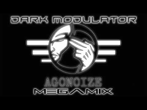 AGONOIZE MEGAMIX  From DJ DARK MODULATOR