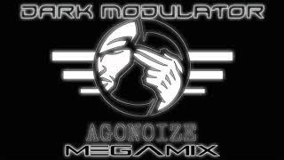 AGONOIZE MEGAMIX  From DJ DARK MODULATOR