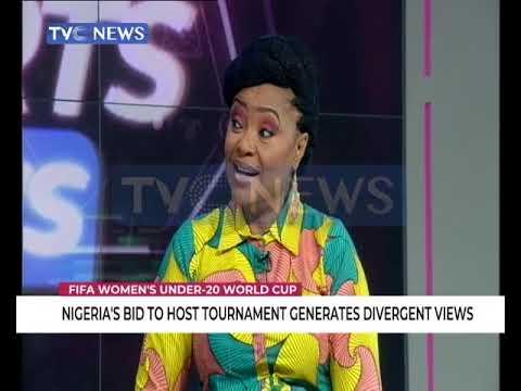 Nigeria's bid to host U20 Female W/Cup generates divergent views
