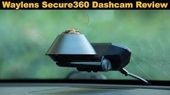 Waylens Secure360 Dashcam Review