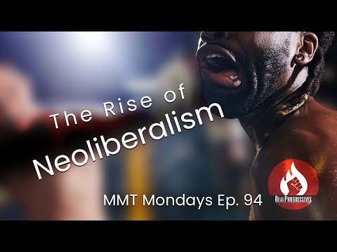 The Rise of Neoliberalism