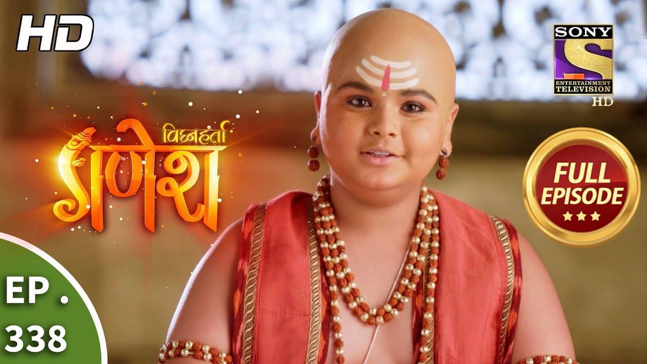 Vighnaharta Ganesh - Ep 338 - Full Episode - 6th December, 2018