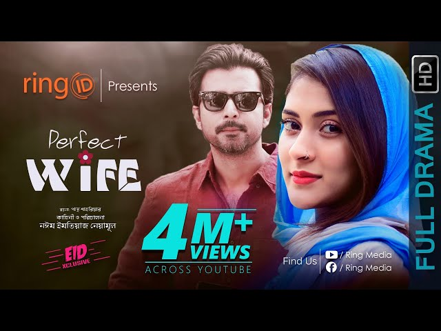 Perfect Wife | Afran Nisho | Mehazabien Chowdhury | Noyeem Imtiaz Neamul | Bangla New Eid Natok 2019