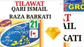 Tilawat Qari Ismail Raza Barkati on Tilak Ghaat at 21/09/2018