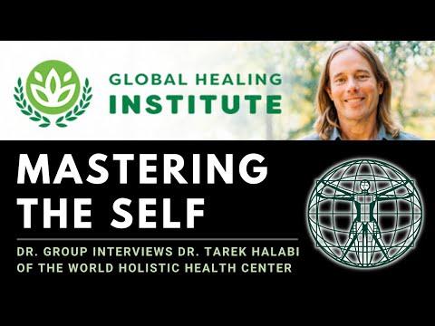 Master The Self: Vibrational Healing | Global Healing Institute | Dr. Group Interviews Dr. Halabi