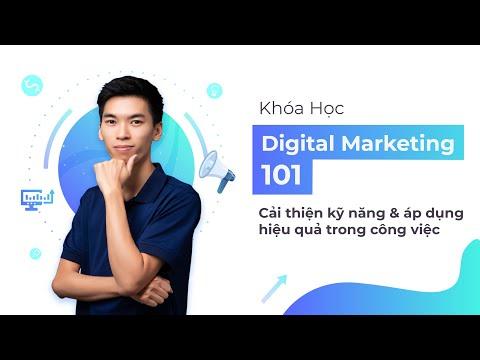 Khóa Học Digital Marketing 101 - Áp dụng hiệu quả trong công việc - Phạm Đình Quân | KTcity