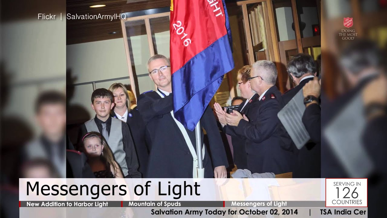 Salvation Army Today   10.02.2014   Harbor Light Center; Mountain Of Spuds;  Messengers Of Light